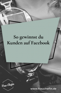 Kunden auf Facebook gewinnen