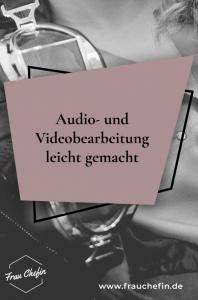 Audio- und Videobearbeitung für Frauen