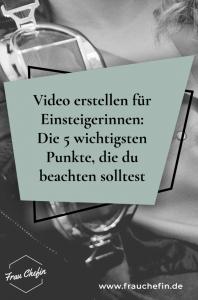 Video erstellen für Einsteiger