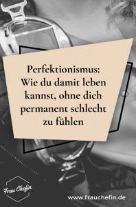 mit Perfektionismus leben