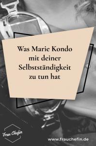 Fragen zur Selbstständigkeit Marie Kondo