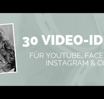 Video Ideen für YouTube, Facebook, Instagram, Pinterest