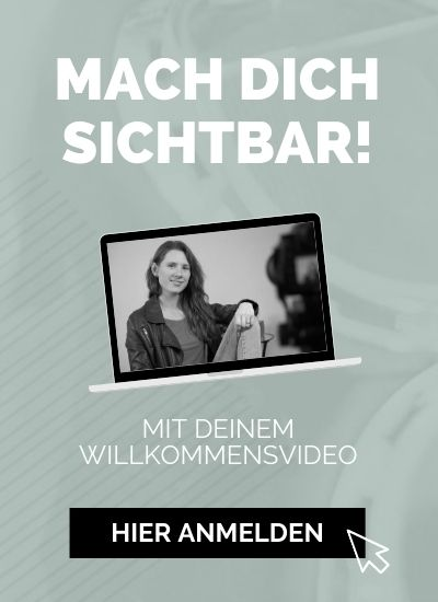 Weibseitenvideos selber machen: Dein Willkommensvideo